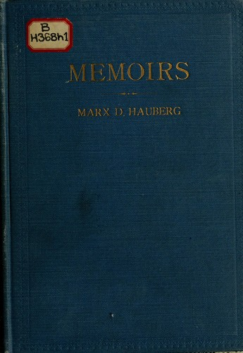Memoirs of Marx D. Hauberg by Marx D. Hauberg
