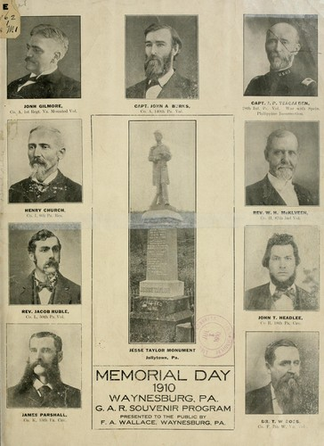 Memorial day, 1910, Waynesburg, Pa by Grand army of the republic. Dept. of Pennsylvania. J. F. McCullough post, no. 367.