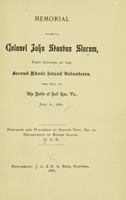 Cover of: Memorial of Colonel John Stanton Slocum, first colonel of the Second Rhode Island volunteers, who fell in the battle of Bull Run, Va., July 21, 1861 | Grand Army of the Republic. Slocum Post No. 10 (Providence, R.I.)
