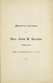 Cover of: Memorial sermon by Sayers, John W.