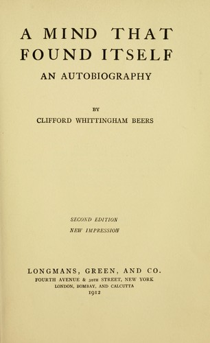 A mind that found itself by Beers, Clifford Whittingham