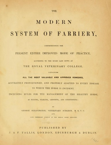 The modern system of farriery by George Skeavington