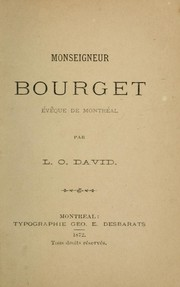 Cover of: Monseigneur Bourget by L.-O David