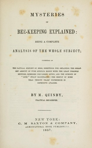 Mysteries of bee-keeping explained by M. Quinby