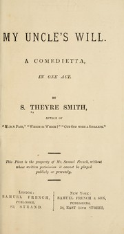 Cover of: My uncle's will | S. Theyre-Smith