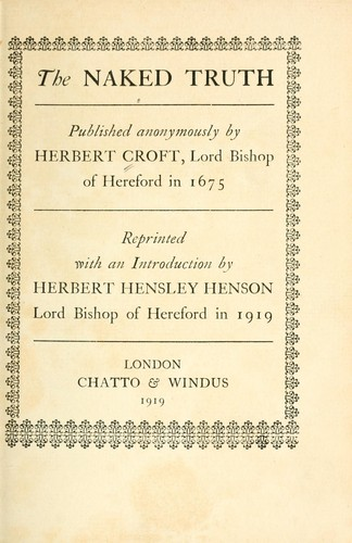 The naked truth by Croft, Herbert Bp. of Hereford