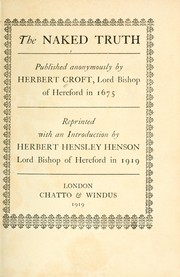Cover of: The naked truth | Croft, Herbert Bp. of Hereford