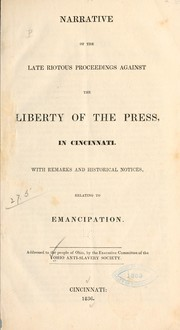 Cover of: Narrative of the late riotous proceedings against the liberty of the press in Cincinnati | Ohio Anti-slavery Society.