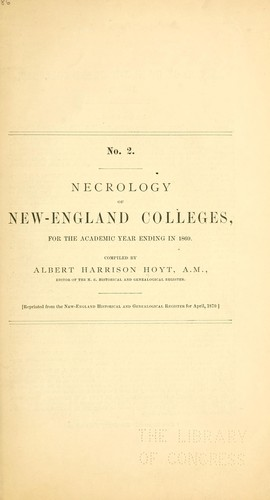 Necrology of New-England colleges, for the academic year ending in 1869 by Albert H. Hoyt