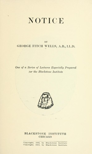 Notice by George Fitch Wells