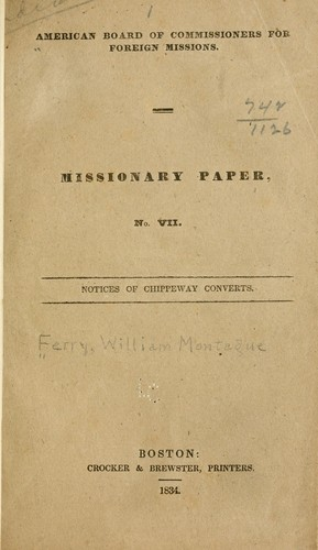 Notices of Chippeway converts by William Montague Ferry