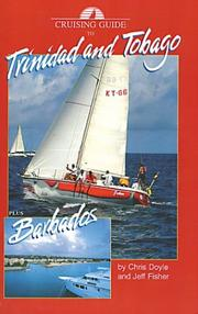 Cover of: Cruising Guide to Trinidad And Tobago Plus Barbados And Guyana | Jeff Fisher