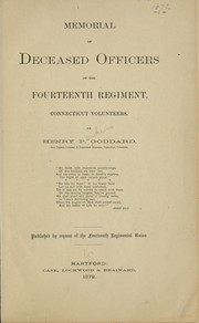 Cover of: Memorial of deceased officers of the Fourteenth regiment, Connecticut volunteers | Goddard, Henry Perkins