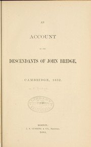 Cover of: An account of the descendants of John Bridge by William F. Bridge