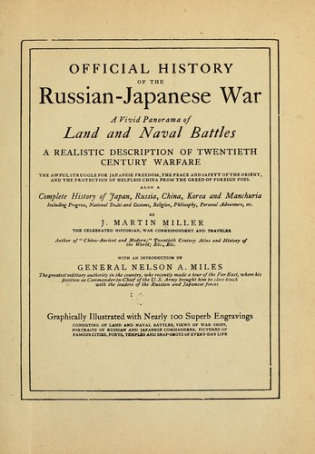 Official history of the Russian-Japanese war by J. Martin Miller