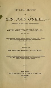 Cover of: Official report of Gen. John O'Neill, president of the Fenian brotherhood by O'Neill, John