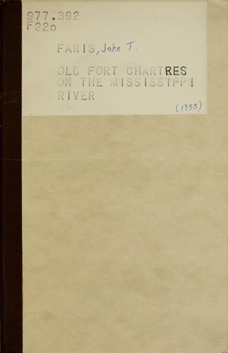 Old Fort Chartres on the Mississippi River by John Thomson Faris
