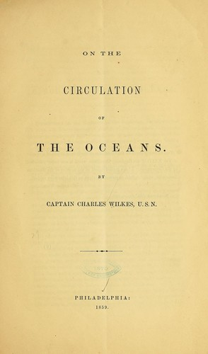 On the circulation of the oceans by Charles Wilkes