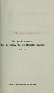 The parish registers of St. Andrew's, Kildwick-in-Craven ...