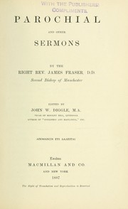 Cover of: Parochial and other sermons | Fraser, James bp. of Manchester