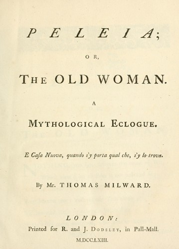 Peleia; or, The old woman by Thomas Milward