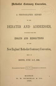Cover of: Phonographic report of the debates & addresses | New England Methodist Centenary Convention.