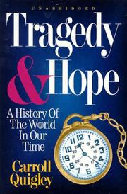 Cover of: Tragedy and hope | Carroll Quigley
