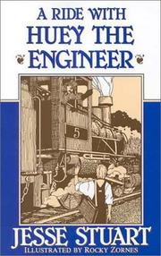Cover of: Ride With Huey the Engineer | Jesse Stuart