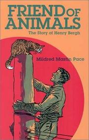 Cover of: Friend of animals | Mildred Mastin Pace