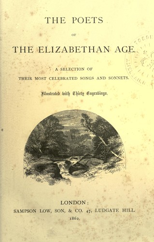 The Poets of the Elizabethan age by