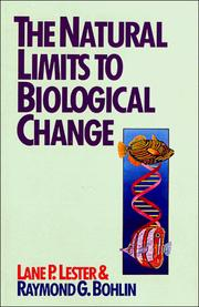 Cover of: The natural limits to biological change by Lane P. Lester