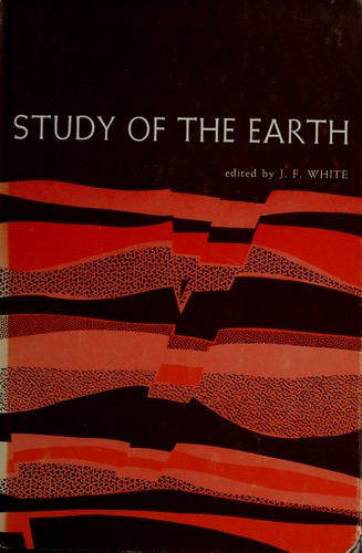 Study of the earth by John Francis White