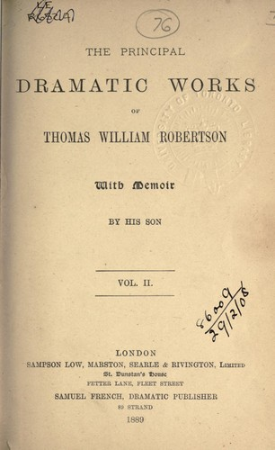 Principal dramatic works by T. W. Robertson