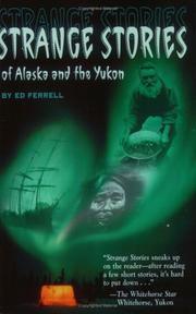 Strange Stories of Alaska and the Yukon