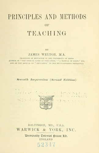 Principles and methods of teaching by Welton, J.