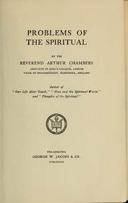 Cover of: Problems of the spiritual | Chambers, Arthur