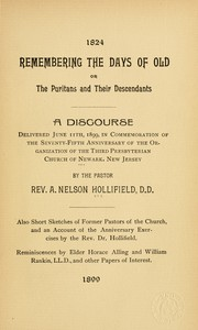 Cover of: Remembering the days of old, or, The Puritans and their descendants by A. Nelson Hollifield