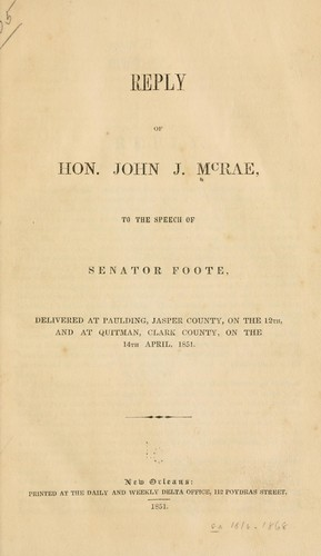 Reply of Hon. John J. McRae, to the speech of Senator Foote by John J. McRae