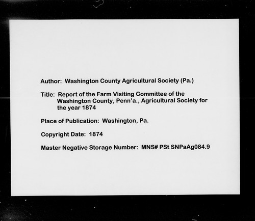 Report of the Farm Visiting Committee of the Washington County, Penn'a., Agricultural Society for the year 1874 by Washington County Agricultural Society (Pa.). Farm Visiting Committee