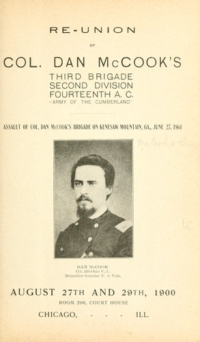 "Re-union of Col. Dan McCook's Third brigade, Second division, Fourteenth A. C., ""Army of the Cumberland"" .. by McCook's brigade"
