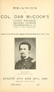 "Cover of: Re-union of Col. Dan McCook's Third brigade, Second division, Fourteenth A. C., ""Army of the Cumberland"" .. 