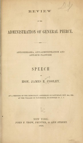 Review of the administration of General Pierce by Cooley, James Ewing