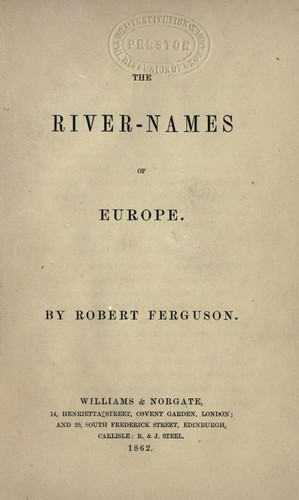 The river-names of Europe by Ferguson, Robert
