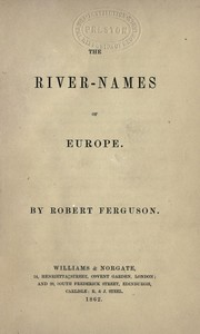 Cover of: The river-names of Europe by Ferguson, Robert