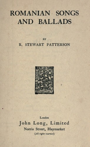 Romanian songs and ballads by R. Stewart Patterson