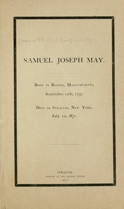 Cover of: Samuel Joseph May | Unitarian Congregational Society (Syracuse, N.Y.)