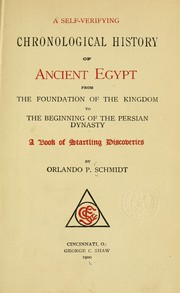 Cover of: A self-verifying chronological history of ancient Egypt | Orlando P. Schmidt