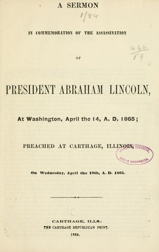 A sermon in commemoration of the assassination of President Abraham Lincoln, at Washington, April the 14, A.D. 1865 by Henry H. Northrop