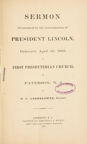 Sermon occasioned by the assassination of President Lincoln by William Henry Hornblower