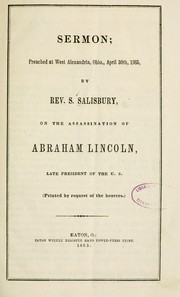Cover of: Sermon; preached at West Alexandria, Ohio, April 30th, 1865 | S Salisbury